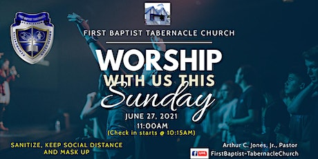 First Baptist Tabernacle Church In Person Praise and Worship Service tickets