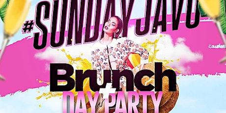 SUNDAY JAVU BRUNCH + DAY PARTY tickets