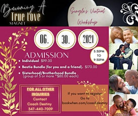 Become a True Love Magnet Singles Workshop tickets