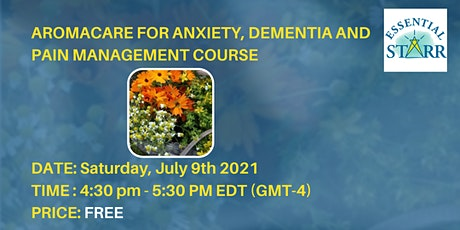 AromaCare for Anxiety, Dementia and Pain Management tickets