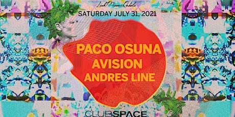 Paco Osuna & Avision @ Club Space Miami tickets