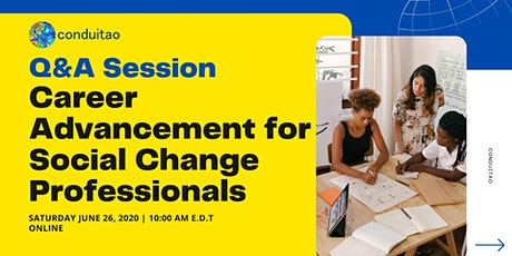 Q&A Session: Career Advancement for Social Change Professionals tickets