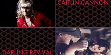 Caitlin Cannon & Darling Revival tickets