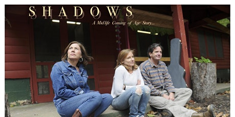 SHADOWS: An Arthouse Drama by Mike Gutridge World Premiere! tickets