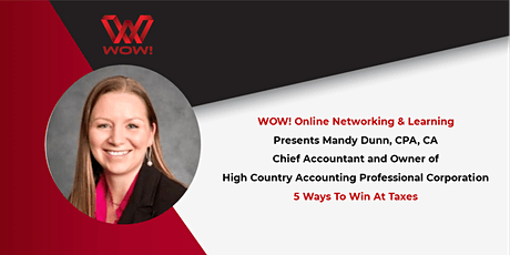 5 Ways to Win at Taxes-WOW! Networking & Learning tickets