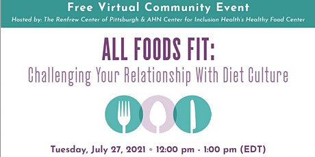 All Foods Fit: Challenging Your Relationship With Diet Culture tickets