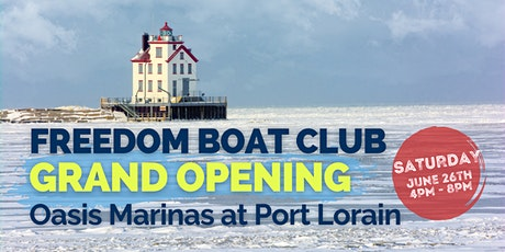 Grand Opening Celebration! - Freedom Boat Club - Port Lorain tickets