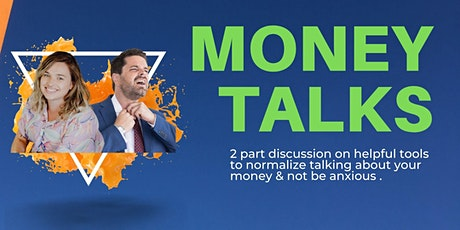 Money Talks: How to be free of anxiety when talking about personal finances tickets