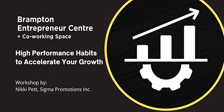 High Performance Habits to Accelerate Your Growth tickets