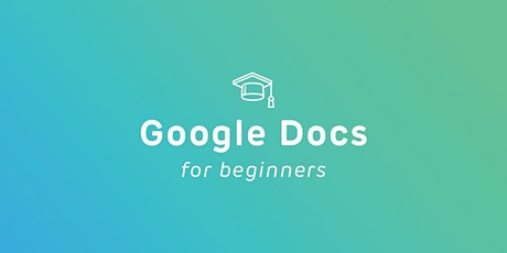 Intro to Google Docs - FREE Online Course tickets
