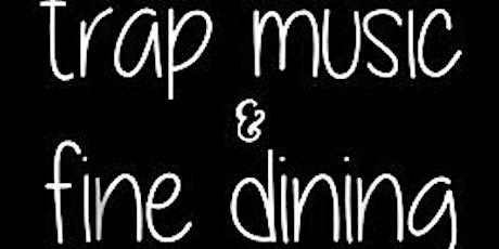 Trap & Dine tickets