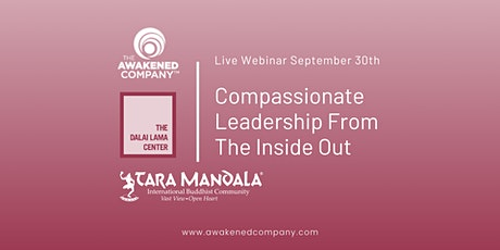 Compassionate Leadership From The Inside Out tickets