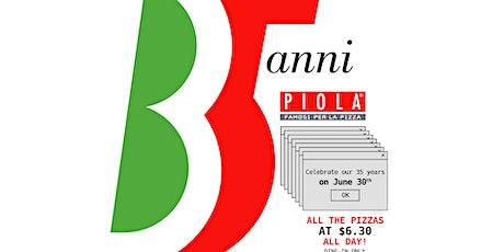 Piola's 35th Anniversary Celebration tickets
