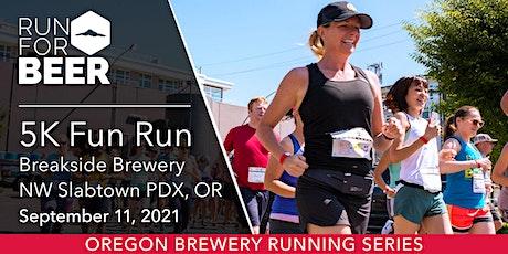 Beer Run - Breakside Brewing | 2021 OR Brewery Running Series tickets