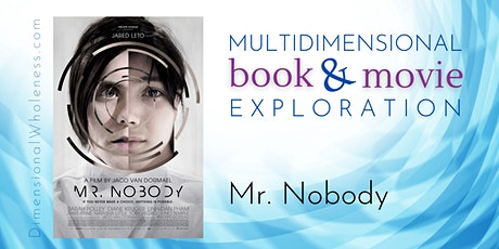 Multidimensional Book & Movie Exploration: Mr. Nobody tickets