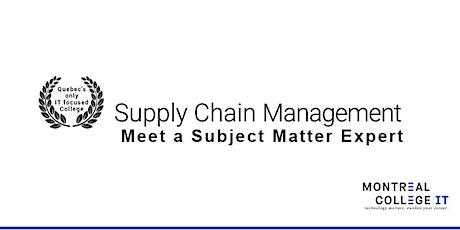 Meet a Subject Matter Expert in  Supply Chain Management boletos