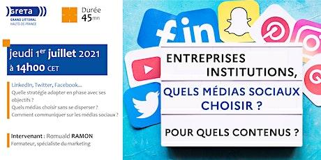 Entreprises, institutions, quels médias sociaux choisir ? billets