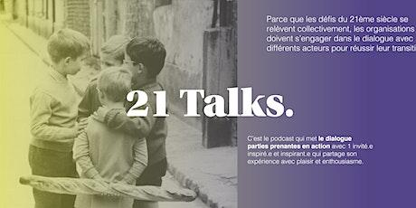 21 Talks. Épisode #2 avec Marine Champon billets