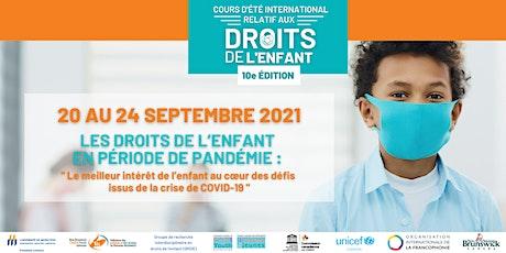 Cours d'été international relatif aux droits de l'enfant 2021 billets