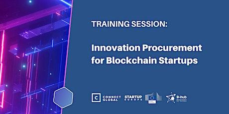 Innovation Procurement for Blockchain Startups: Training Session tickets