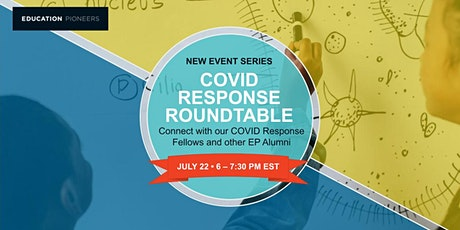 Education Pioneers COVID Response Fellows Roundtable tickets