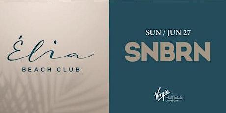 6.27 SNBRN Pool Party @ Elia Beach Club Pool Party Las Vegas tickets