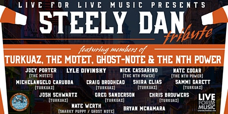 Live For Live Music Presents Steely Dan Tribute (Fest By Nite) *POSTPONED* tickets