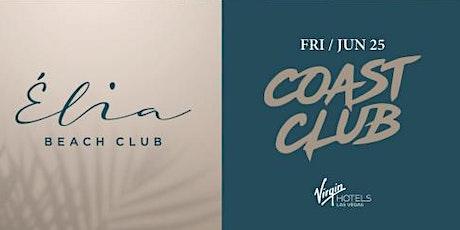 6.25 Coast Club Pool Party @ Elia Beach Club Pool Party Las Vegas tickets