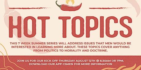 """Men's Bible Study """"Hot Topics"""" tickets"""