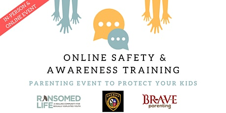 Online Safety and Awareness Training - Parenting Event to Protect Your Kids tickets