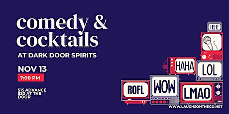 Comedy and Cocktails at Dark Door Spirits - Presented by Laughs on the Go! tickets