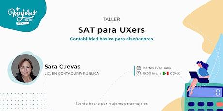 SAT para UXers: Contabilidad para diseñadoras tickets