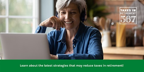 Taxes In Retirement Webinar - Placer County tickets