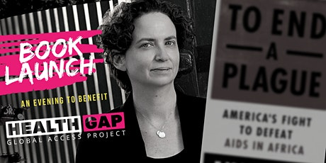 To End a Plague: Book Launch and Health GAP Fundraiser tickets
