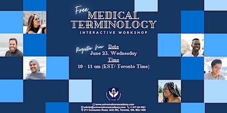 Medical Terminology Free Workshop Jun 23 tickets