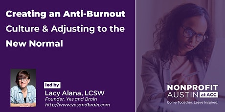 Creating an Anti-Burnout Culture : A 4-Part Series w/Lacy Alana tickets