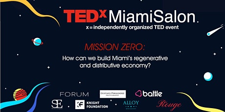 TEDxMiamiSalon - A healthy economy should be designed to thrive, not grow. tickets