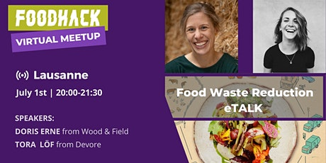Virtual Meetup by FoodHack Lausanne tickets