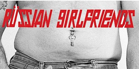Russian Girlfriends / Discomfort Creature / The Animal Steel (LP release) tickets