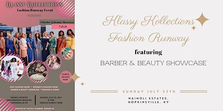 Klassy Kollections Fashion Runway Ft. Barber & Beauty Showcase tickets