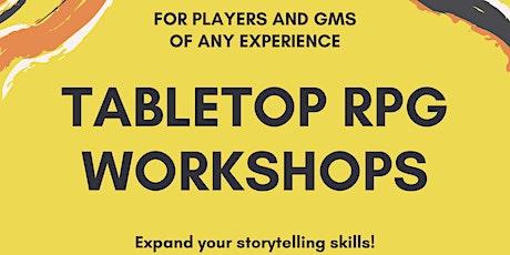 Tabletop RPG Workshops tickets