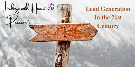 Lead Generation in the 21st Century tickets