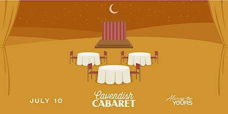 Always Yours Presents: Cavendish Cabaret tickets