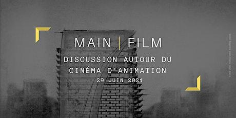 Discussion autour du cinéma d'animation |En ligne billets
