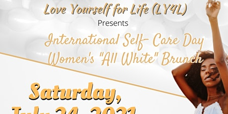 """LY4L International Self-Care Day Women's """"All-White Brunch tickets"""