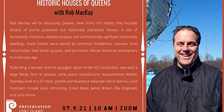 """""""Historic Houses of Queens"""" with Rob MacKay tickets"""
