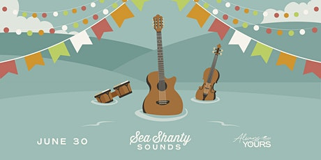 Always Yours Presents: Sea Shanty Sounds tickets