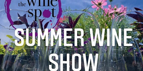Wine Spot Summer Holiday Show and Tasting tickets