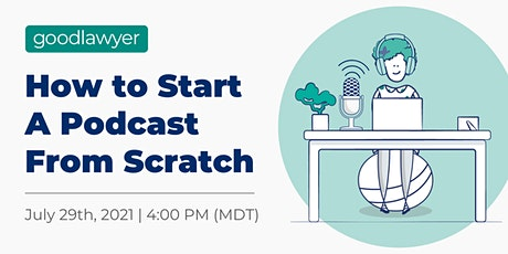 How to Start A Podcast From Scratch tickets