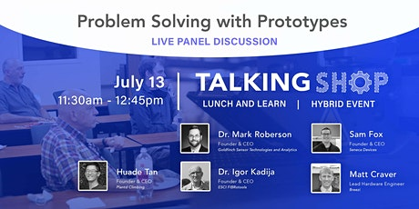 Problem Solving with Prototypes: LIVE PANEL DISCUSSION tickets
